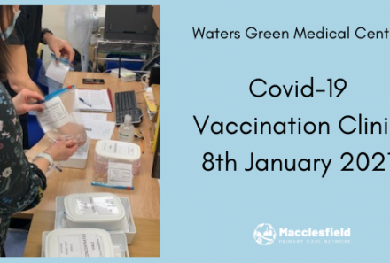 Covid-19 Vaccination Programme is underway at Waters Green